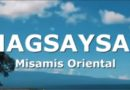 Sights and Sounds of Cagayan de Oro and Northern Mindanao - SIKAT - Magsaysay in Misamis Oriental
