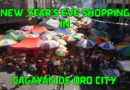 SIGHTS & SOUNDS OF CAGAYAN DE ORO CITY - New Year's Eve Shopping in Cagayan de Oro Photo & Video by Sir Dieter Sokoll