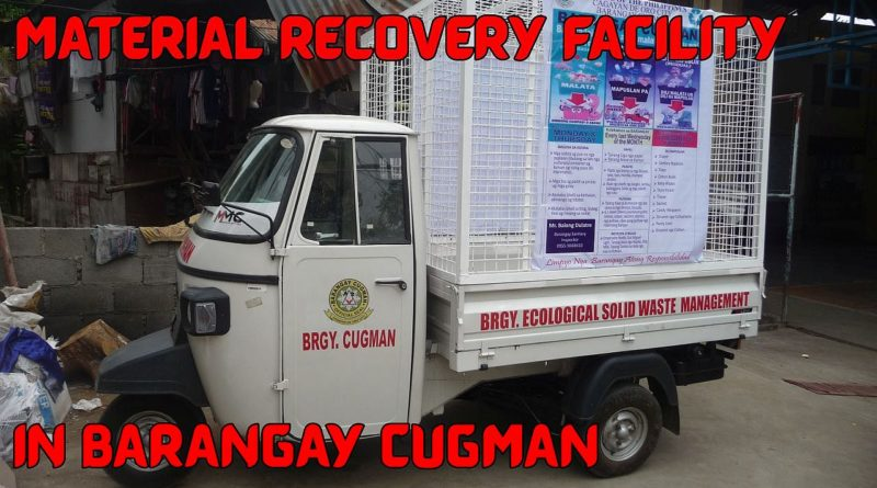 SIGHTS OF CAGAYAN DE ORO 6 NORTHERN MINDANAO - Material Recovery Facility in Cugman Foto & Video by Sir Dieter Sokoll