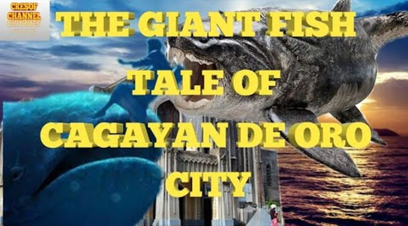SIGHTS OF CAGAYAN DE ORO & NORTHERN MINDANAO - The Tale of the Giant Fish