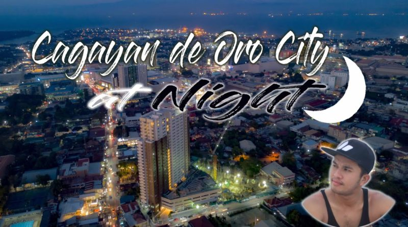 SIGHTS OF CAGAYAN DE ORO & NORTHERN MINDANAO - Cagayam de Oro Aerial Sot at Night