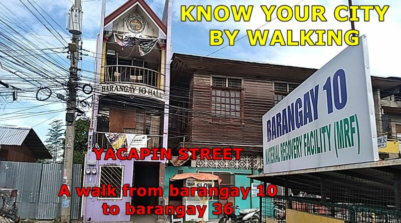 SIGHTS OF CAGAYAN DE ORO CITY & NORTHERN MINDANAO - KNOW YOUR CITY BY WALKING - Yacapin Street in Cagayan de Oro